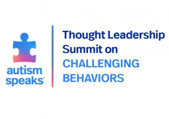 Autism Speaks to host Thought Leadership Summit on Challenging Behaviors
