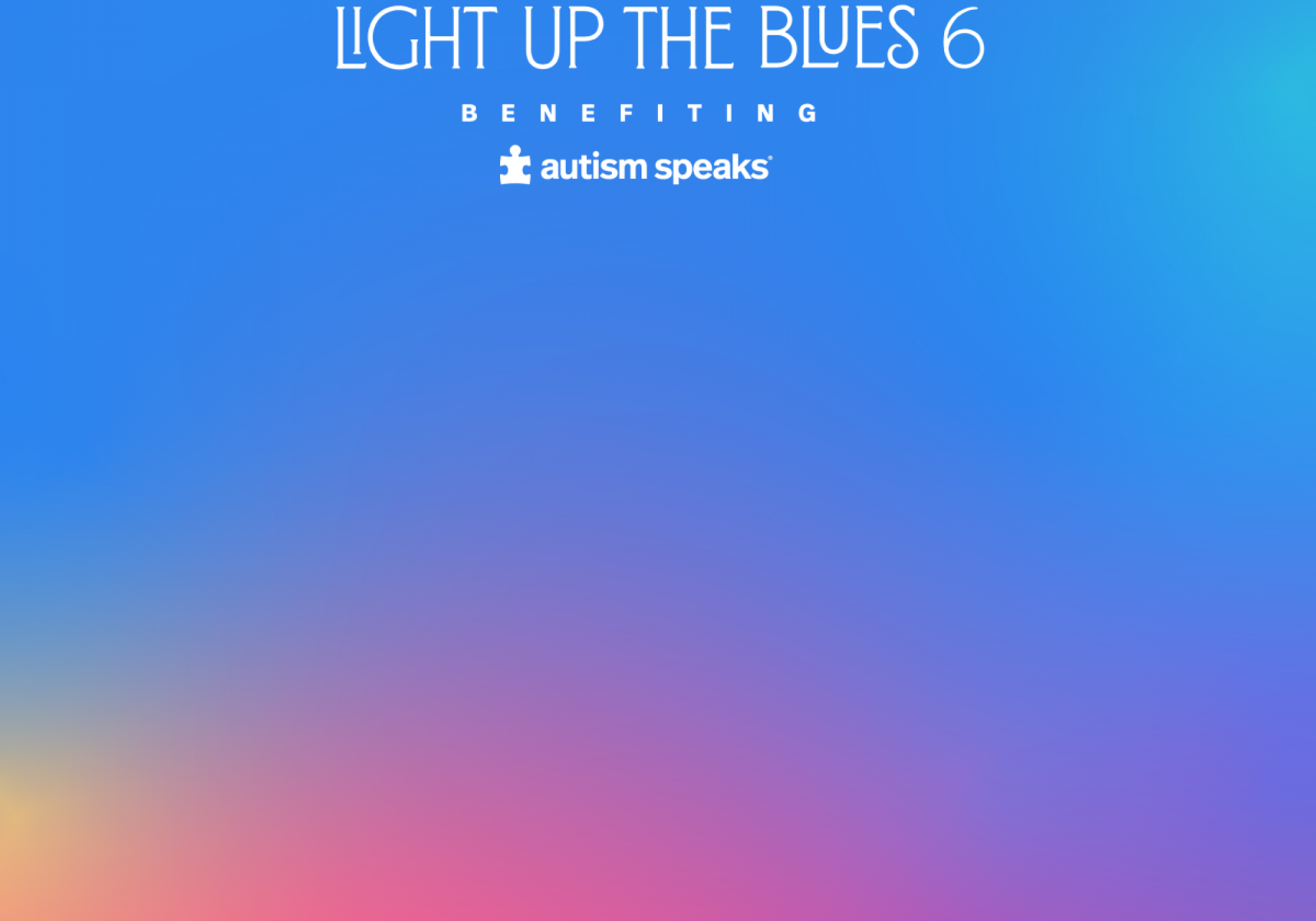 Light Up The Blues benefiting Autism Speaks