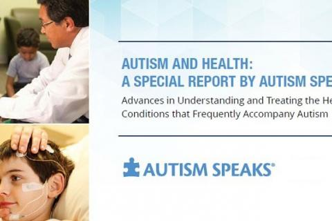 cover of Autism and Health: A special report by Autim Speaks