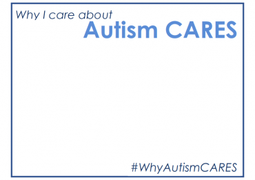 "Sign reading ""Why I care about Autism CARES"" at the top and ""#WhyAutismCARES"" at the bottom"