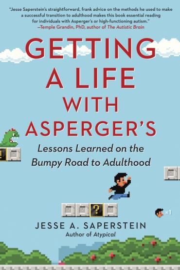 Getting a Life with Aspergers book by Jesse Saperstein
